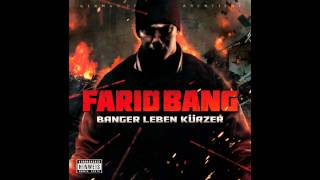 Farid Bang -  Banger Leben Kürzer (Sido Diss)