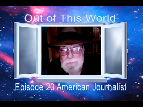 Out of This World 2016 E20 Show w/ An American Journalist