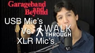 USB mic's VS.  XLR mic's - What's the difference?