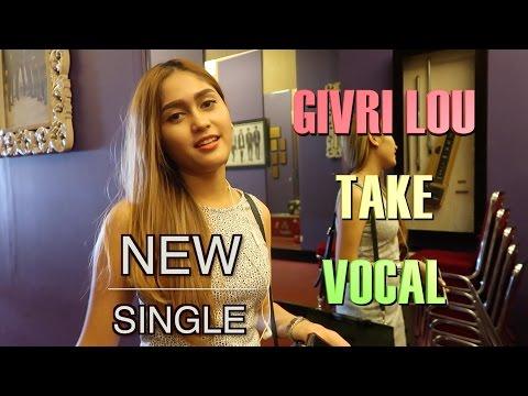 GIVRI LOU TAKE VOCAL NEW SINGLE