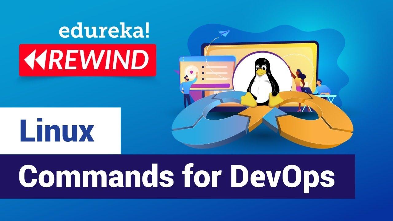 Linux Commands for DevOps   Linux Commands Tutorial for Beginners