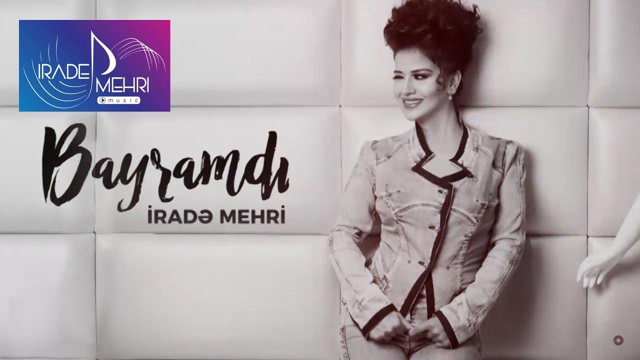Irade Mehri Bayramdi 2017 Official Audio Youtube