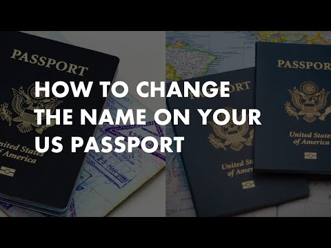 How To Change The Name On Your US  Passport