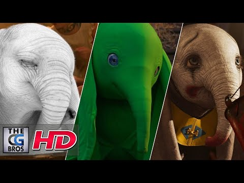 "CGI & VFX Breakdowns: ""MPC Dumbo VFX Breakdown"" - by MPC Film 