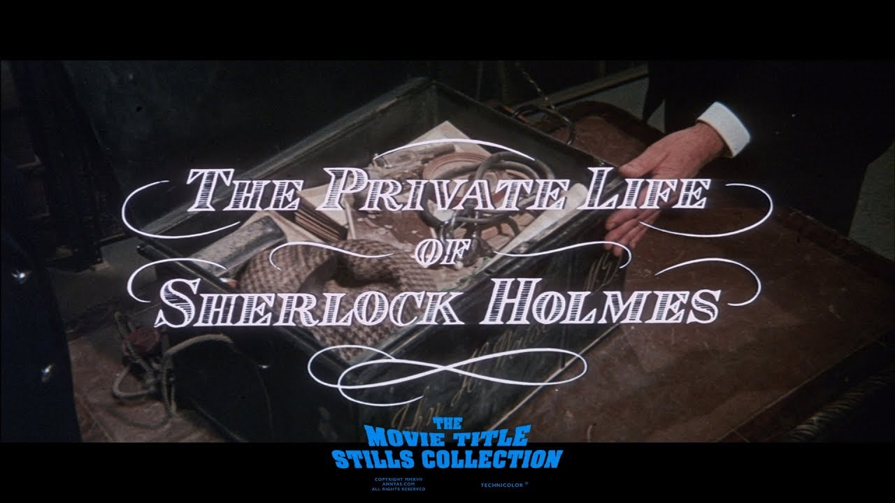 Download The Private Life of Sherlock Holmes (1970) title sequence