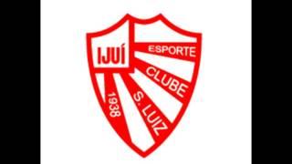 Hino do Esporte Clube São Luiz de Ijuí-RS