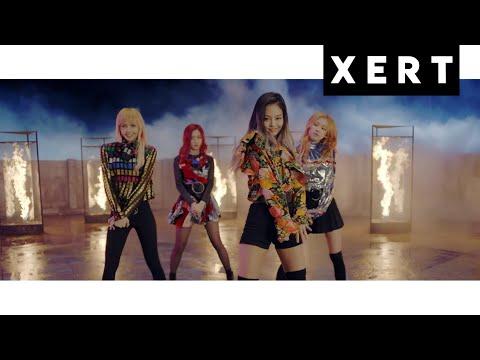 X E R T | BLACKPINK IN YOUR AREA HIP - HOP REMIX (MV VER.)
