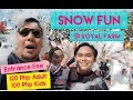 Snow Fun I Royal Farm Dipolog City I  May 8,2019
