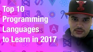 Top 10 Programming Languages to Learn in 2017 😀