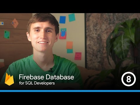 Securing your data structure with Security Rules - The Firebase Database For SQL Developers #8