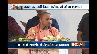 CM Adityanath warns UP builders, says buyers must get possession on time.