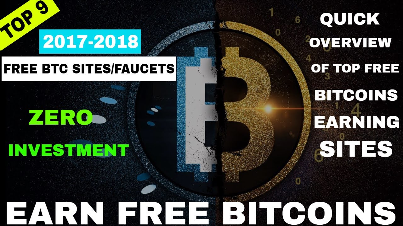 9 Legit Sites Of 2017- Earn Free Bitcoin Without Investment - A ...