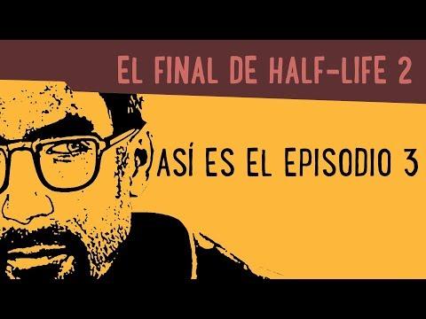 El final de Half-Life 2: Episodio 3 ¡Se acabó!