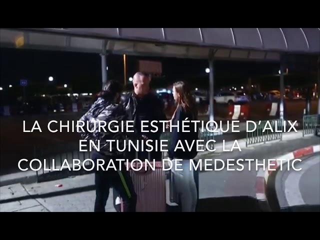 La Chirurgie Esthétique d'Alix en Tunisie avec la collaboration de Medesthetic