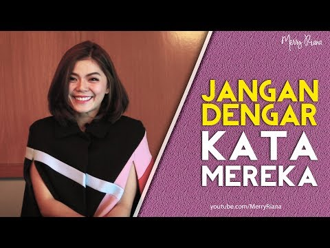 JANGAN DENGAR KATA MEREKA (Video Motivasi)   Spoken Word   Merry Riana