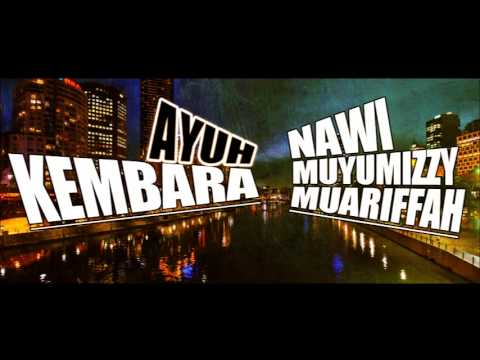 Ayuh Kembara - Nawi ft. Muariffah & Muyu Mizzy