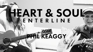"ENTERLINE - ""Heart & Soul"" with Phil Keaggy"
