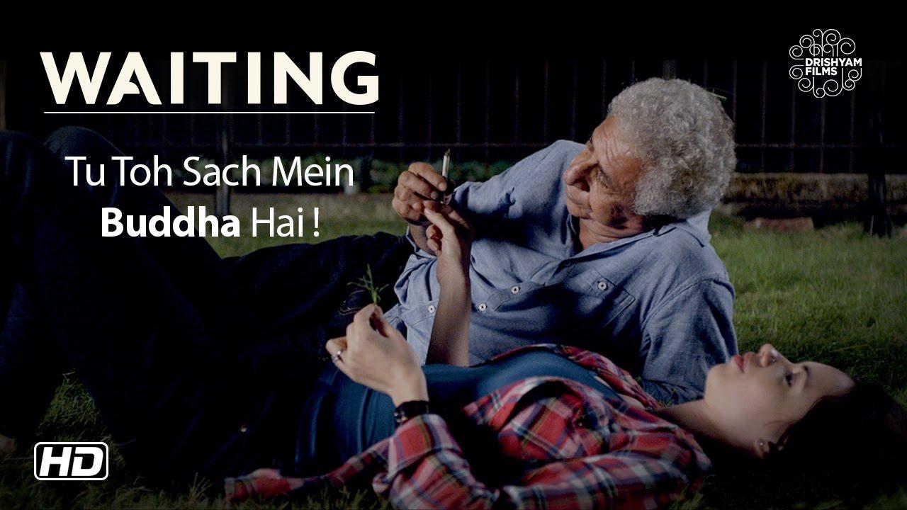 Download WAITING | Tu Toh Sach Mein Buddha Hai | Now On DVD | Naseeruddin Shah | Kalki Koechlin