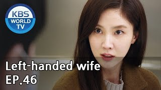 Left-handed wife | 왼손잡이 아내 EP.46 [ENG, CHN / 2019.03.18]
