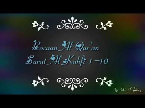 Trending Sholawat Mengaji Murottal Merdu Surat Al Kahfi 1 10