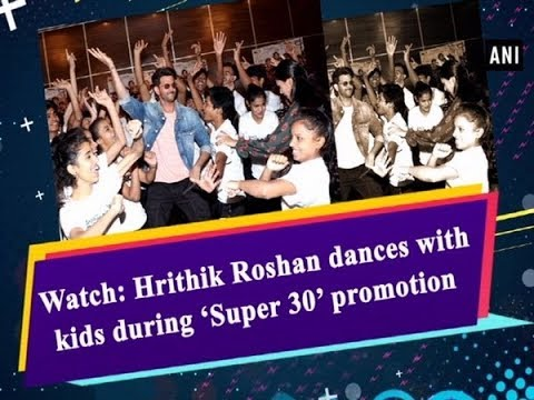 Watch: Hrithik Roshan dances with kids during 'Super 30' promotion Mp3