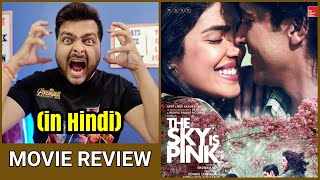 The Sky is Pink - Movie Review