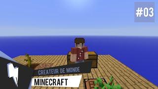 Créateur de Monde : Monster Hunter | 03 - Minecraft