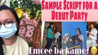 Emcee's Sample Script for 18th Birthday Party || Master of Ceremony || Useful Script for a Debut