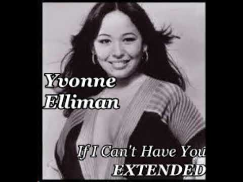 Yvonne Elliman - If I Can't Have You (Extended Version)