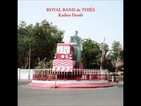 Royal Band de Thiès   Doudhane