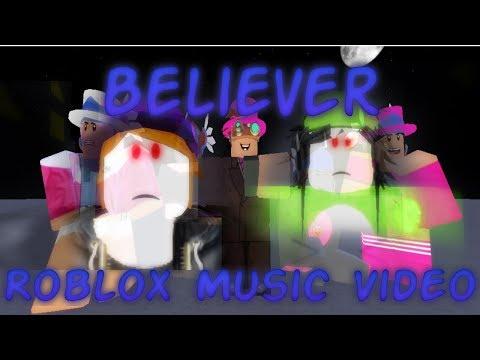 Believer-Roblox Music Video - Поисковик музыки mp3real.ru