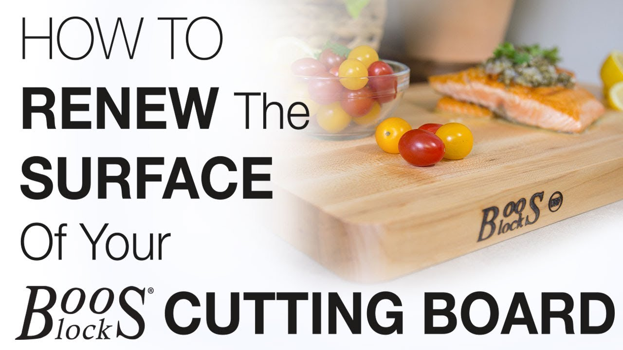 how to renew the surface of your boos block cutting board - Boos Cutting Board