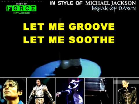 Michael Jackson-Break Of Dawn Karaoke