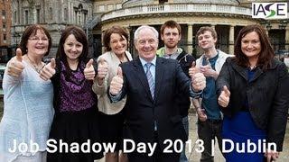 Job Shadow 2013 in Dublin
