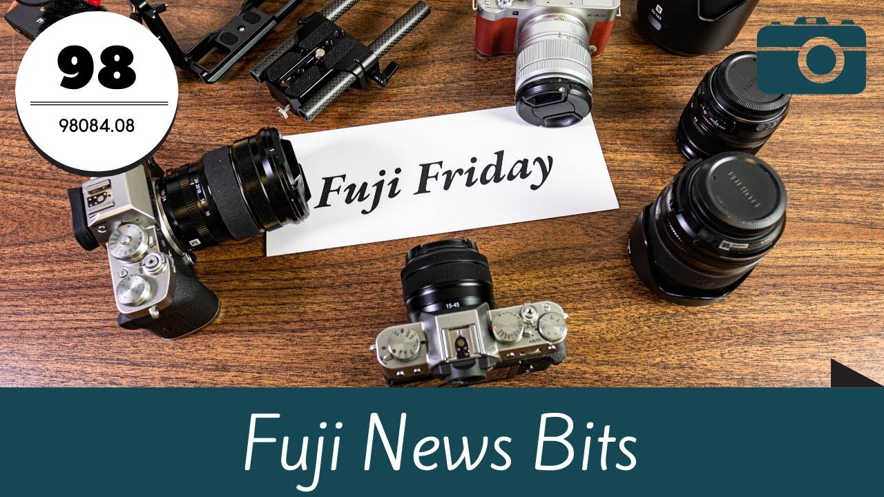 Fuji Friday - Firmware X-T200, X-A7, Wasabi X-T4 battery?