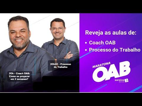 Maratona OAB #DIA1 - Coach OAB + Processo do Trabalho