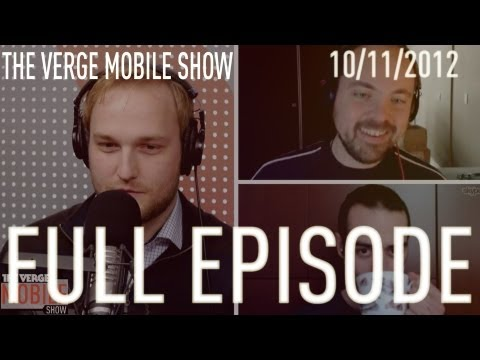 The Verge Mobile Show 020 - October 10th, 2012
