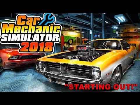 Car Mechanic Simulator 18 - FIRST DAY ON THE JOB - EP.1