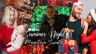 SUMMER NIGHT - MAGICZNE ŚWIĘTA ( DISCO POLO 2019)