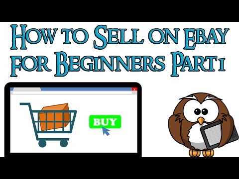 How to sell on ebay for beginners 2016 – Part 1
