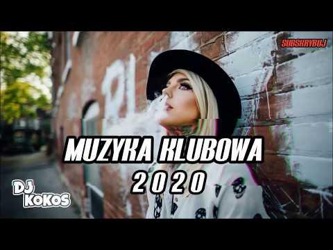 🔥⛔STYCZEŃ 2020🔥⛔MUZYKA KLUBOWA🔥POMPA MUSI BYĆ🔥NAJLEPSZE KLUBOWE HITY⛔ZIMA 2020 (DJ KOKOS)⛔
