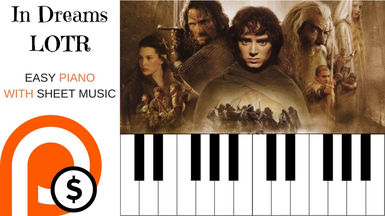 pas de taxe de vente dans quelques jours Garantie de satisfaction à 100% IN DREAMS; LORD OF THE RINGS | FOR EASY PIANO WITH SHEET MUSIC | PATREON  FRIDAY