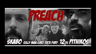 Škabo x 12os Pithikos x Gilly Man Giro & Rick Fury - Preach [The Red Album] (Prod. Richy Spitz)