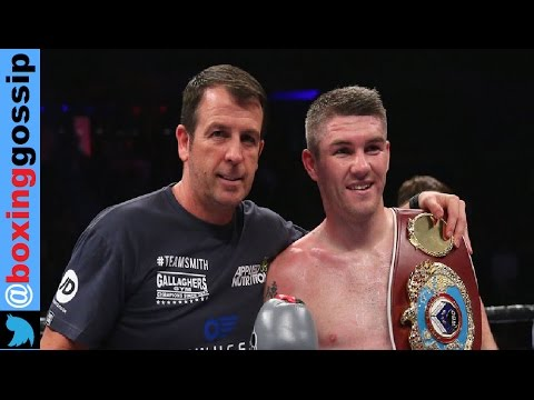 Full post fight thoughts - Liam Smith Vs Liam Williams - Good controversial fight! Joe Gallagher!