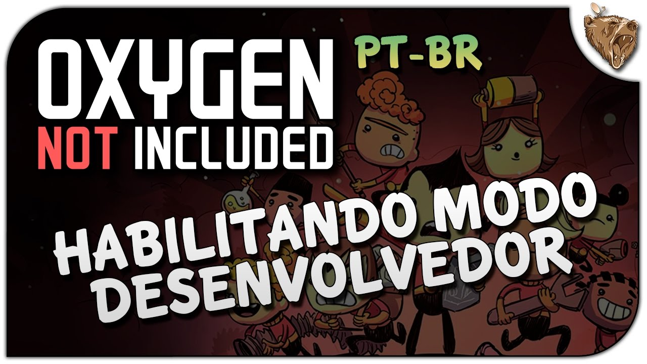 Oxygen Not Included: Ativando o modo Debug! - Tutorial Vamos Jogar Gameplay  Português PT-BR