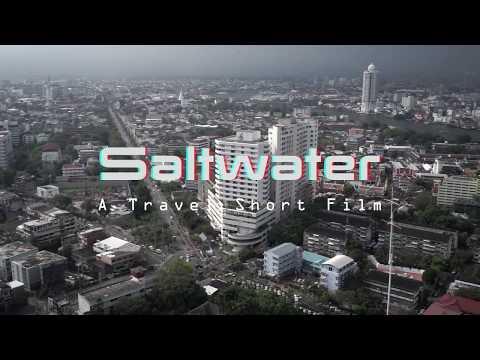 Saltwater - A Short Travel Film Across Thailand