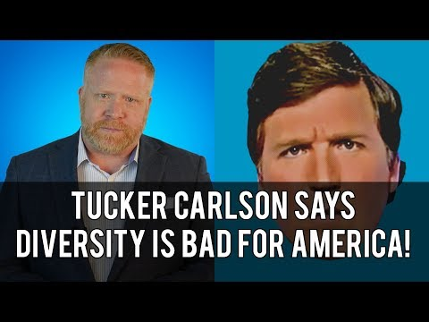 Takedown of Tucker Carlson Explaining How Diversity Weakens America!