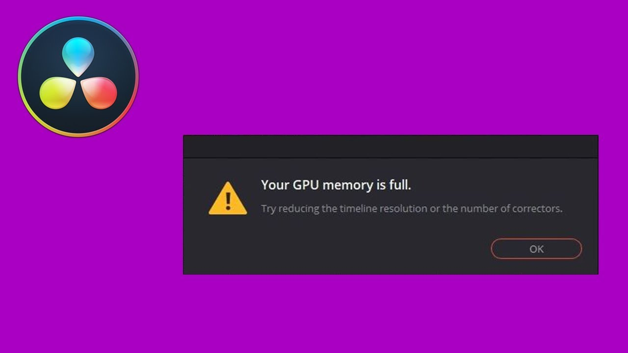 GPU memory is Full DaVinci Resolve 16