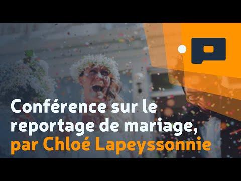 Conférence sur le reportage de mariage, par Chloé Lapeyssonnie - Apprendre la Photo