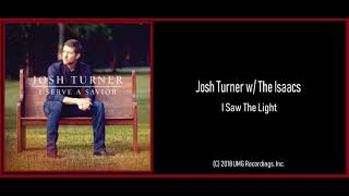 Josh Turner: I Saw The Light (2018) New Bluegrass Country!